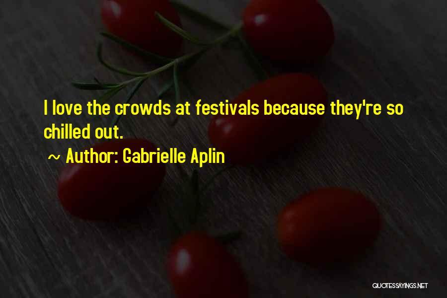 Gabrielle Aplin Quotes 879025
