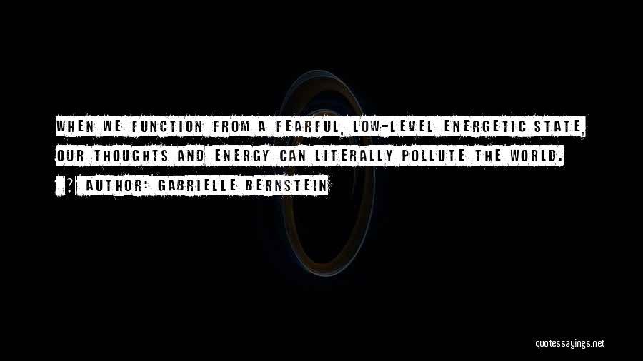 Gabrielle Bernstein Best Quotes By Gabrielle Bernstein