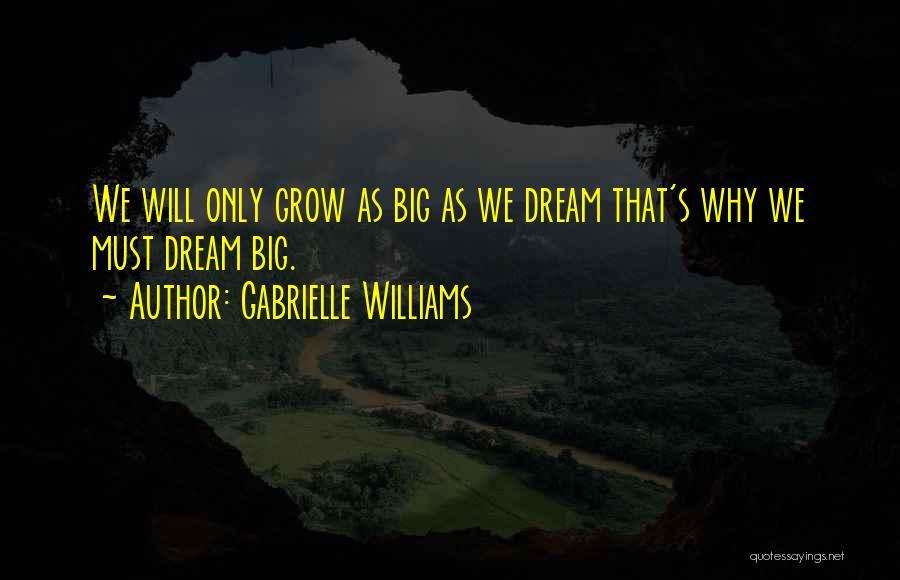 Gabrielle Williams Quotes 1394502