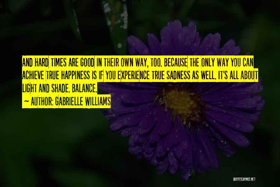 Gabrielle Williams Quotes 1610970