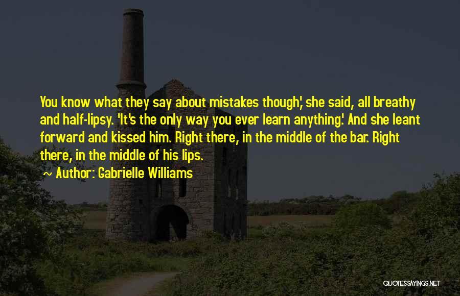 Gabrielle Williams Quotes 930306