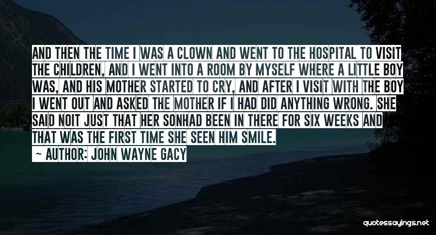 Gacy Quotes By John Wayne Gacy