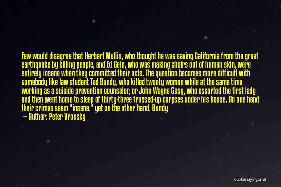 Gacy Quotes By Peter Vronsky