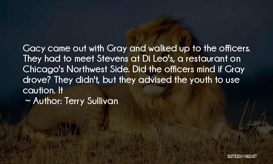 Gacy Quotes By Terry Sullivan