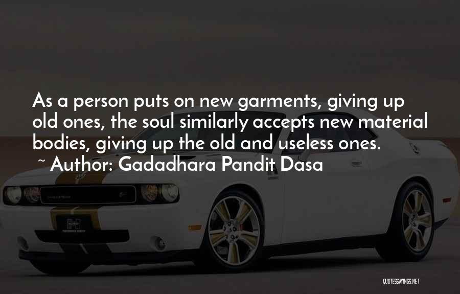Gadadhara Pandit Dasa Quotes 128191