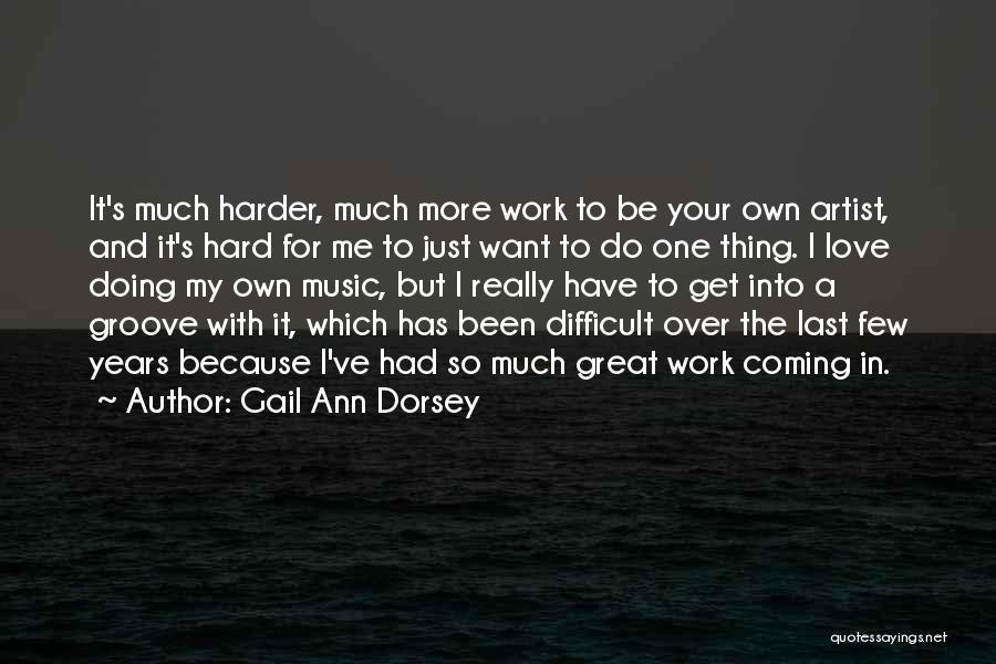 Gail Ann Dorsey Quotes 1509149