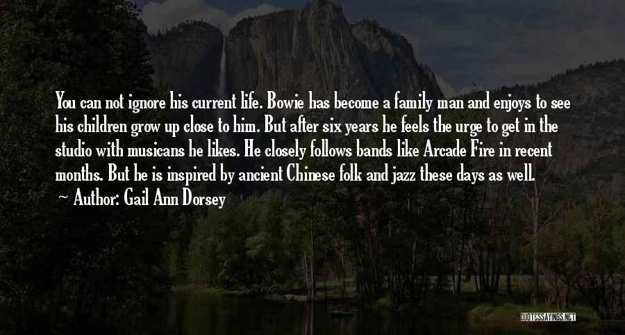 Gail Ann Dorsey Quotes 533103
