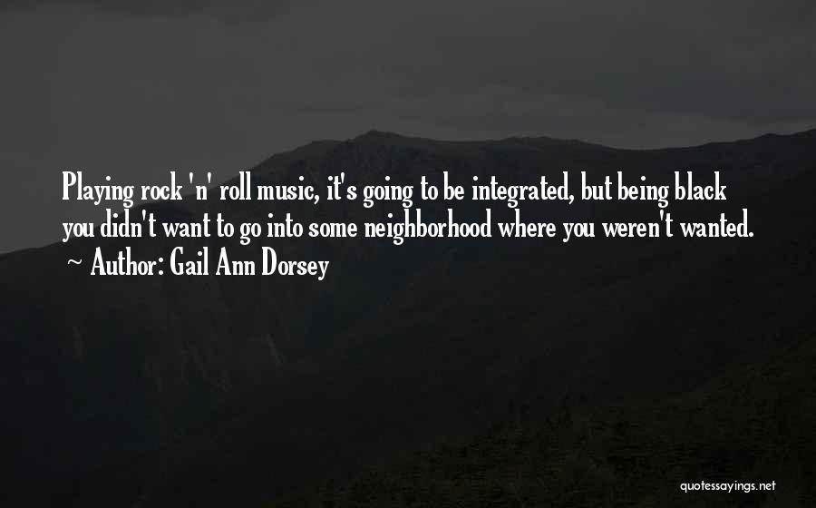 Gail Ann Dorsey Quotes 97307