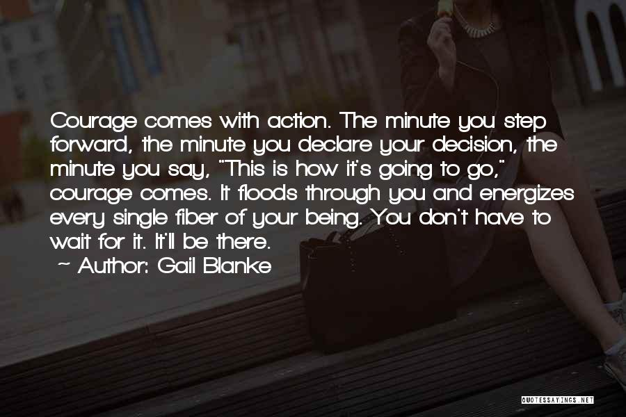 Gail Blanke Quotes 267791