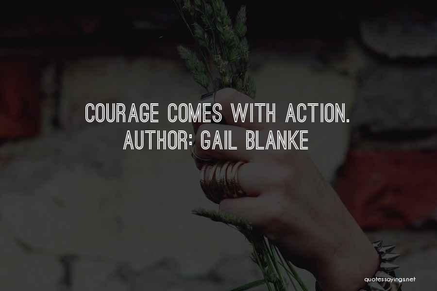 Gail Blanke Quotes 317895