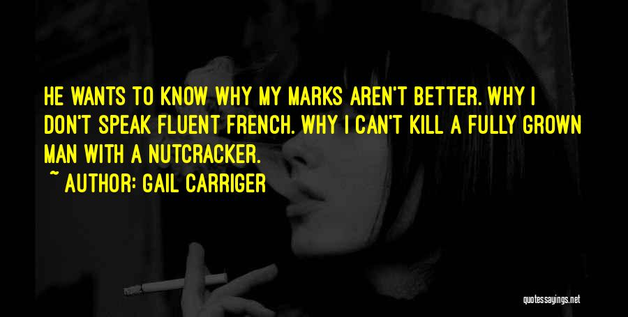 Gail Carriger Quotes 1564736