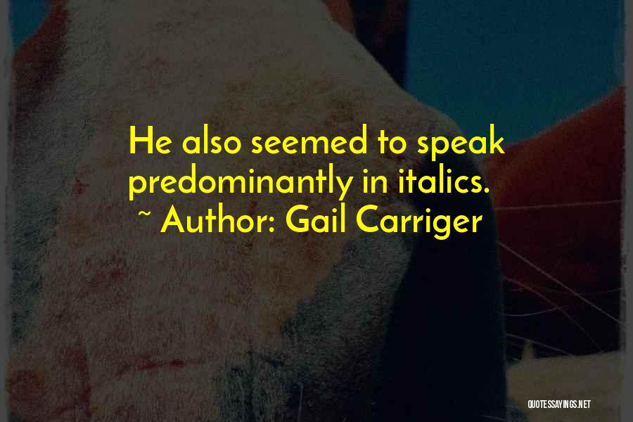 Gail Carriger Quotes 2242700