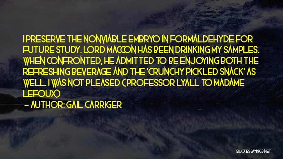 Gail Carriger Quotes 304970