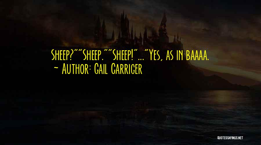 Gail Carriger Quotes 443198