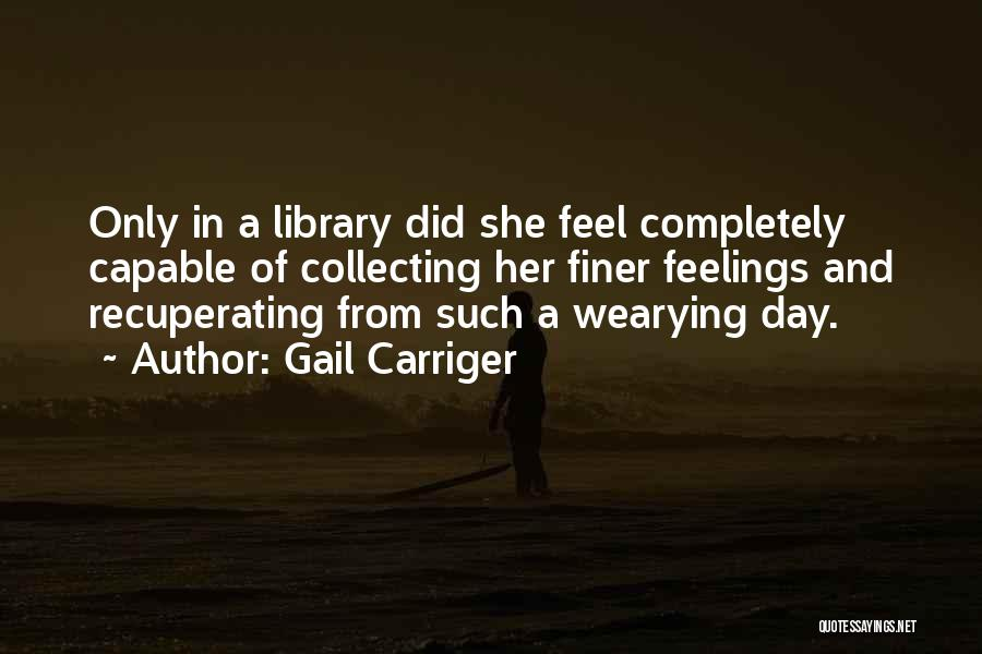 Gail Carriger Quotes 646357