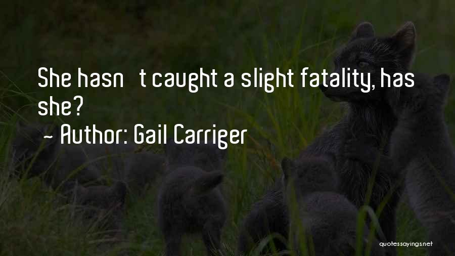 Gail Carriger Quotes 704565