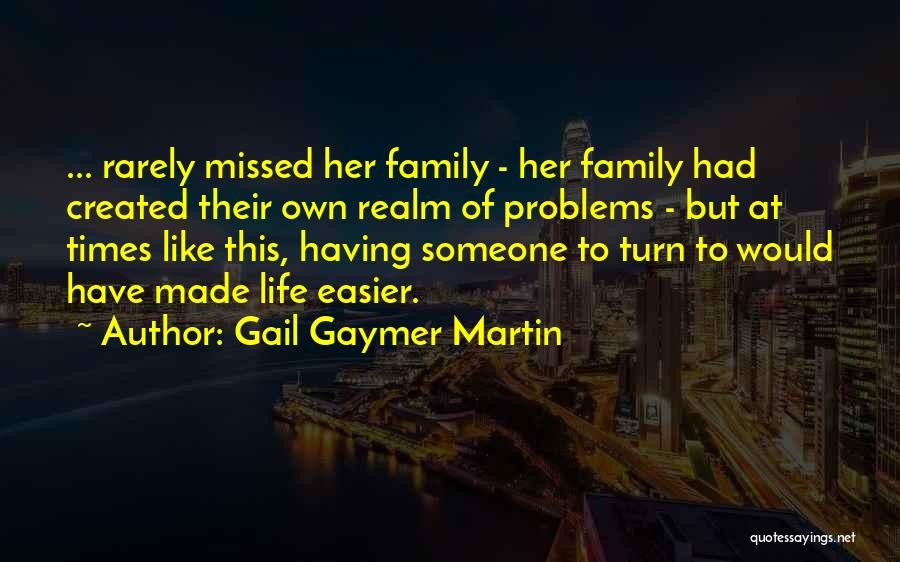 Gail Gaymer Martin Quotes 2249825