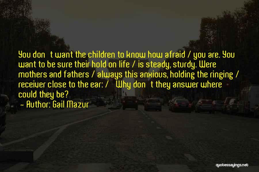 Gail Mazur Quotes 1648033