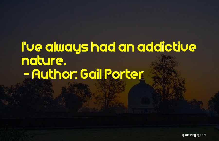 Gail Porter Quotes 1094016