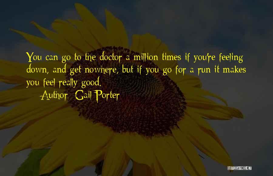 Gail Porter Quotes 1129380