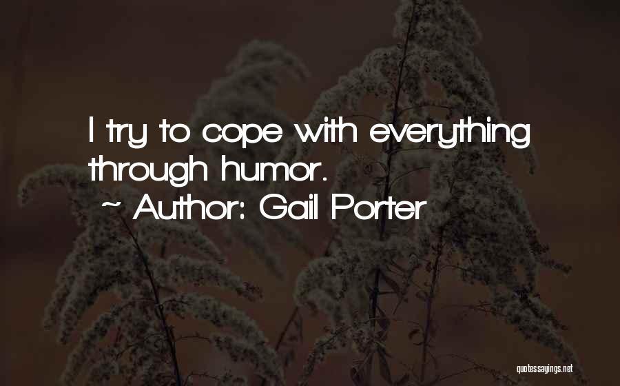 Gail Porter Quotes 1450249