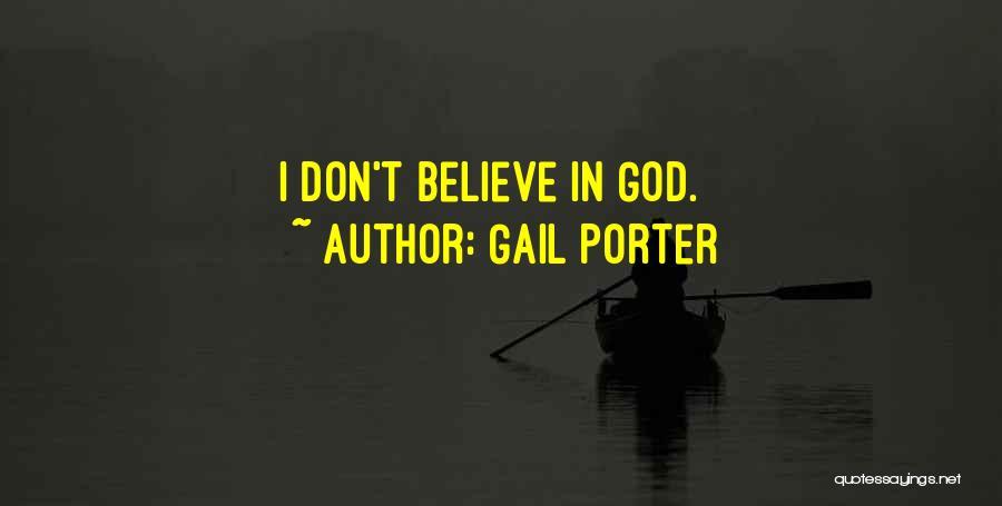 Gail Porter Quotes 1459804