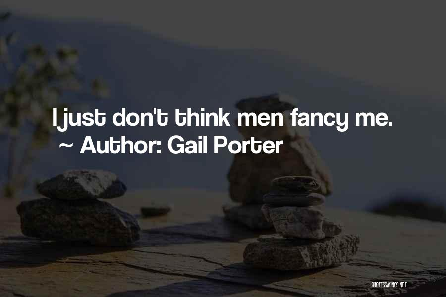 Gail Porter Quotes 1473003