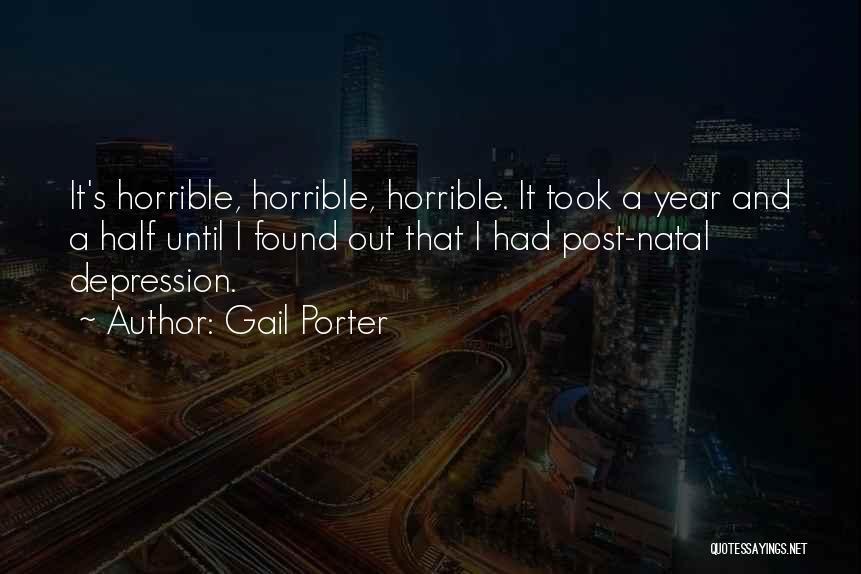 Gail Porter Quotes 175975
