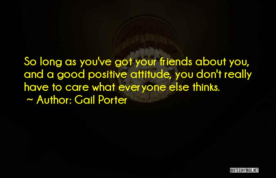 Gail Porter Quotes 1936232