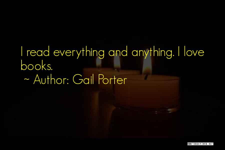 Gail Porter Quotes 446386
