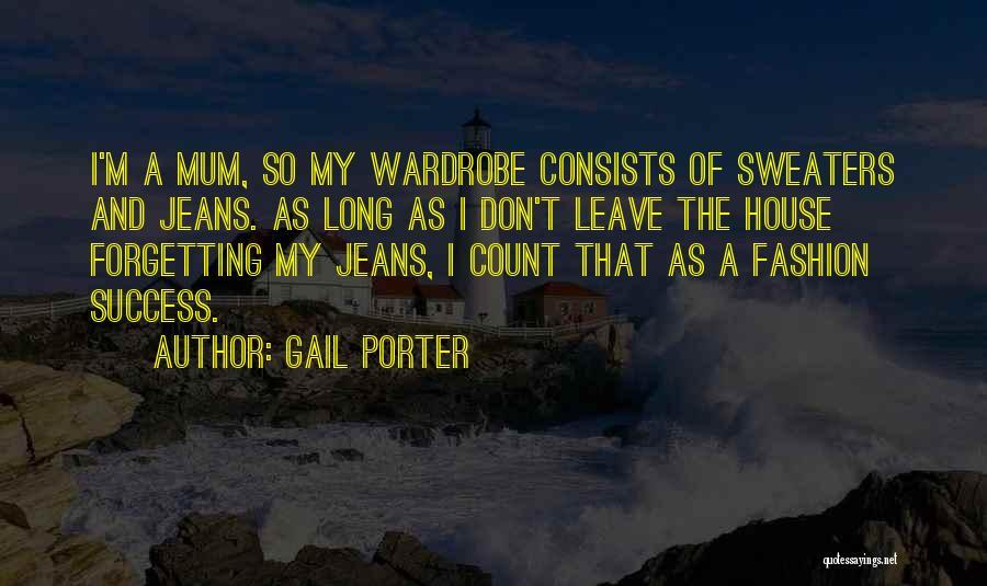 Gail Porter Quotes 765990