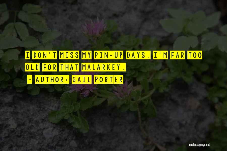 Gail Porter Quotes 78156