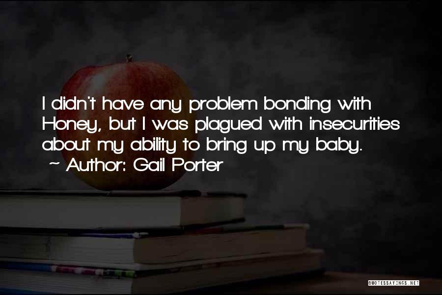 Gail Porter Quotes 857921