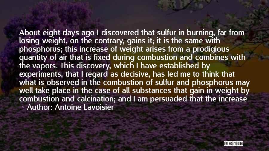 Gain Friends Quotes By Antoine Lavoisier