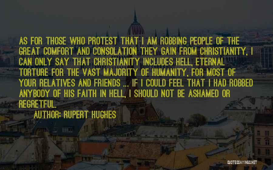 Gain Friends Quotes By Rupert Hughes