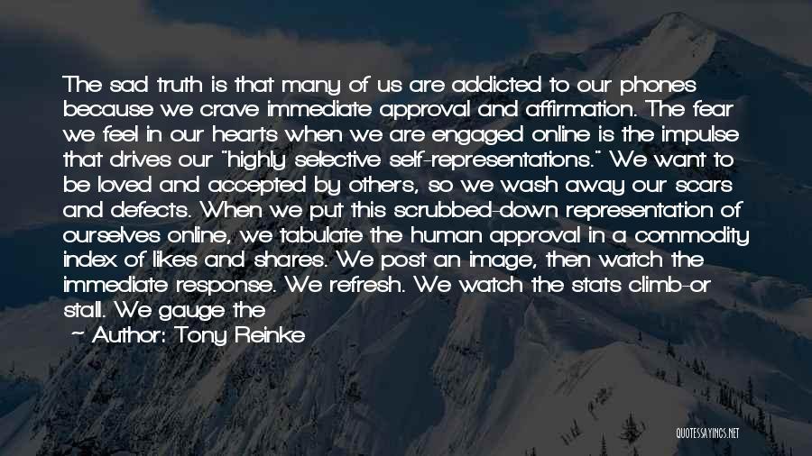 Gain Friends Quotes By Tony Reinke