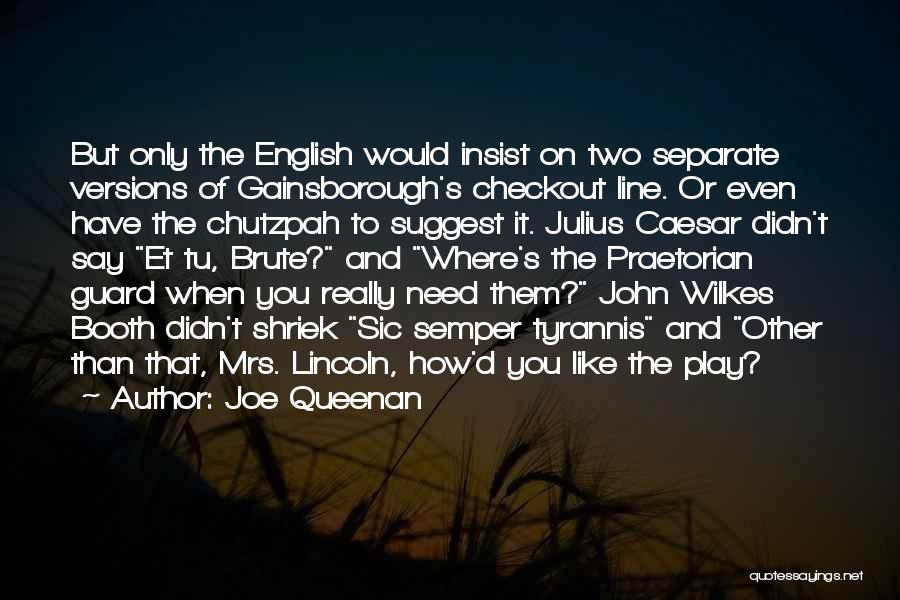 Gainsborough Quotes By Joe Queenan