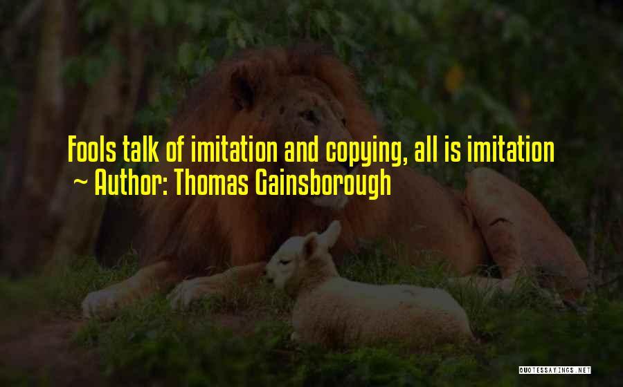 Gainsborough Quotes By Thomas Gainsborough