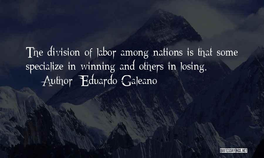 Galeano Quotes By Eduardo Galeano