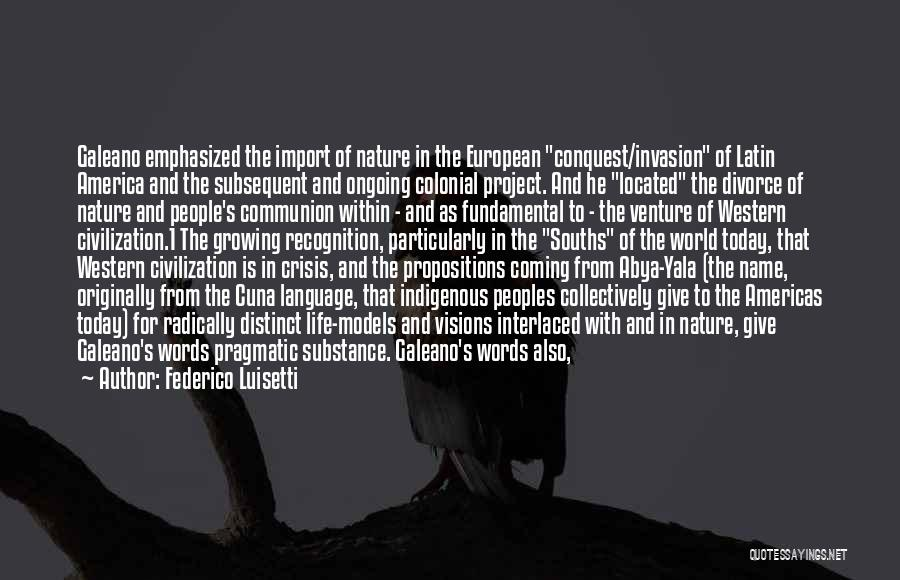 Galeano Quotes By Federico Luisetti
