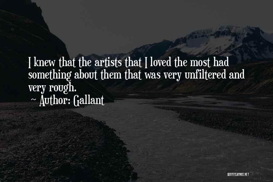 Gallant Quotes 126927
