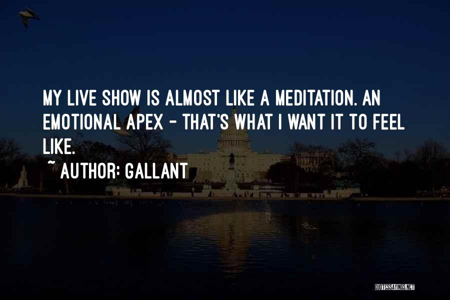 Gallant Quotes 1484529