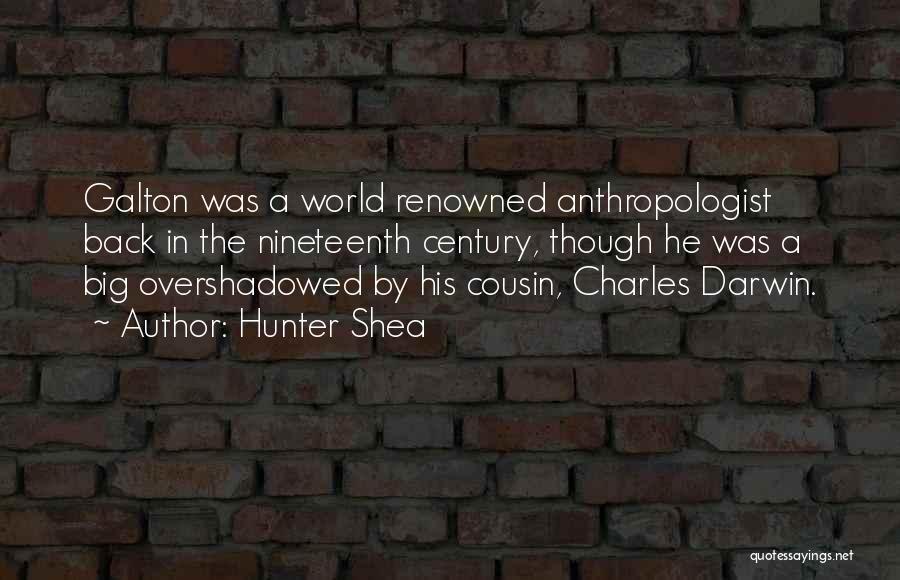 Galton Quotes By Hunter Shea