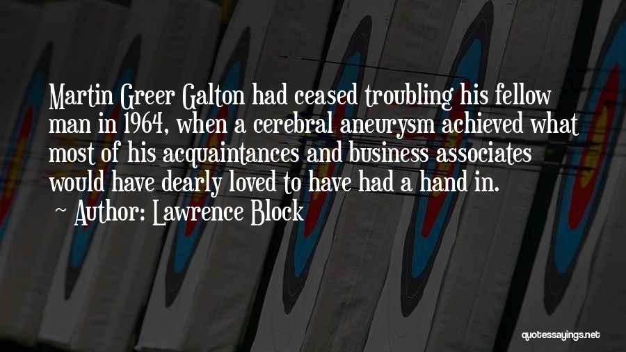 Galton Quotes By Lawrence Block