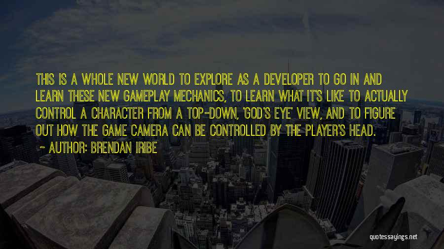 Game Developer Quotes By Brendan Iribe