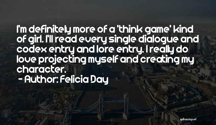 Game Of Love Quotes By Felicia Day