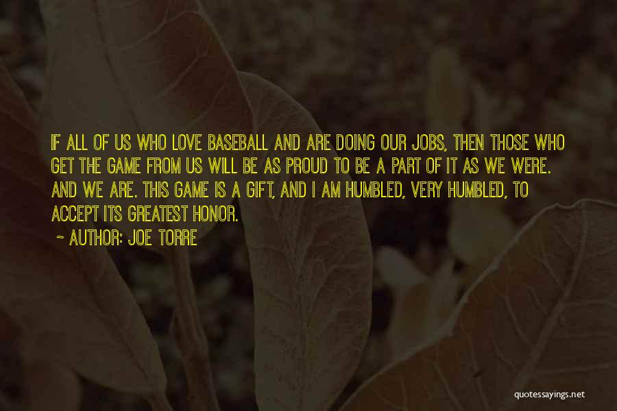 Game Of Love Quotes By Joe Torre