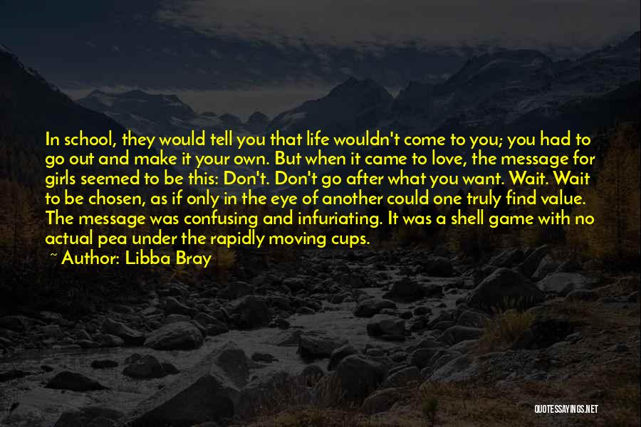 Game Of Love Quotes By Libba Bray