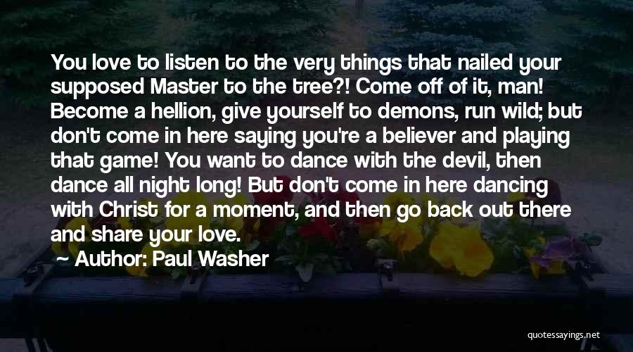 Game Of Love Quotes By Paul Washer