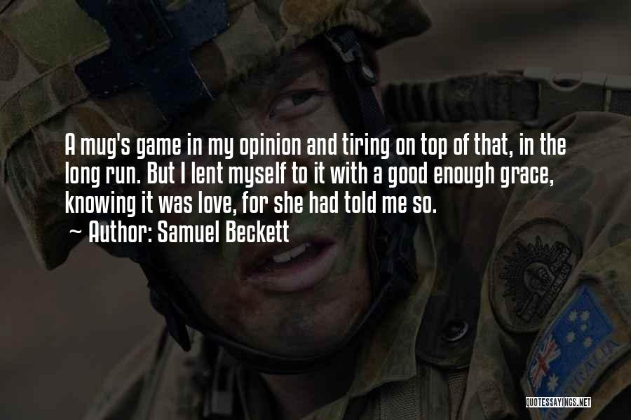 Game Of Love Quotes By Samuel Beckett